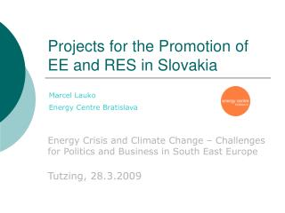Projects for the Promotion of EE and RES in Slovakia