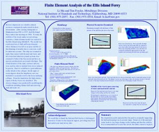Finite Element Analysis of the Ellis Island Ferry  Li Ma and Tim Foecke, Metallurgy Division National Institute of Stand