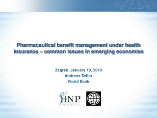Pharmaceutical benefit management under health insurance   common issues in emerging economies