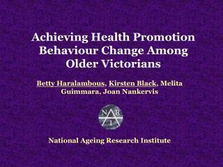 Achieving Health Promotion Behaviour Change Among Older Victorians