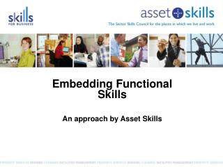 Embedding Functional Skills  An approach by Asset Skills