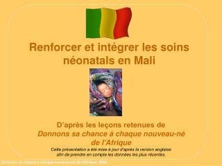 Renforcer et int grer les soins  n onatals en Mali