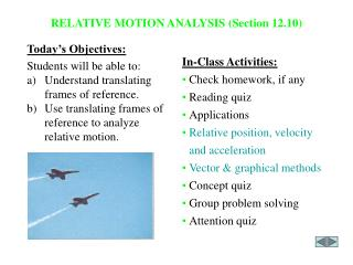 RELATIVE MOTION ANALYSIS Section 12.10