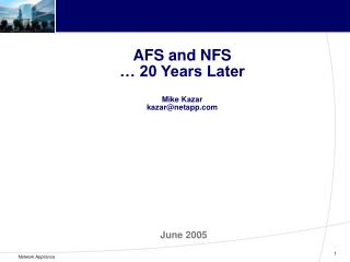 AFS and NFS   20 Years Later  Mike Kazar kazarnetapp