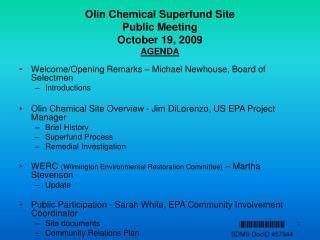 Olin Chemical Superfund Site  Public Meeting October 19, 2009 AGENDA