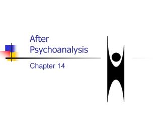After Psychoanalysis