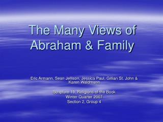 The Many Views of  Abraham  Family