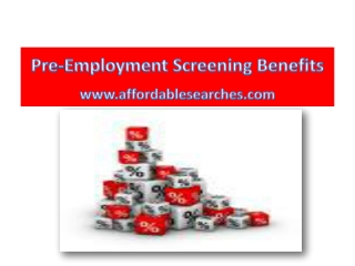 Pre-Employment Screening Benefits