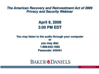 The American Recovery and Reinvestment Act of 2009 Privacy and Security Webinar