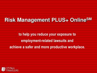 Risk Management PLUS  Online SM