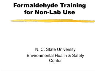 Formaldehyde Training for Non-Lab Use