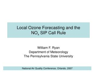 Local Ozone Forecasting and the NO x SIP Call Rule