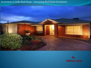 Investment in Delhi Real Estate - Increasing Real Estate Inv