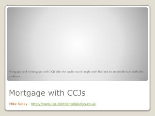 Mortgage with CCJs - Post Credit Crunch