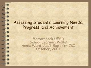 Assessing Students  Learning Needs, Progress, and Achievement