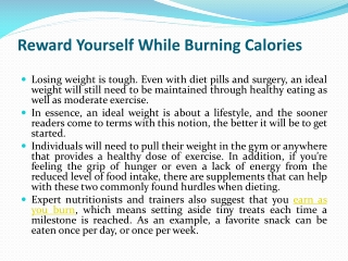 Reward Yourself While Burning Calories