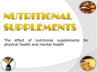 The Effectiveness of Nutritional Supplements