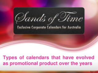 Types of calendars that have evolved as promotional product over the years