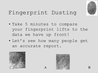 Fingerprint Dusting
