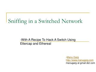 Sniffing in a Switched Network