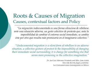Roots  Causes of Migration  Causes, contextual factors and Policy