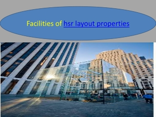 Facilities about the hsr layout