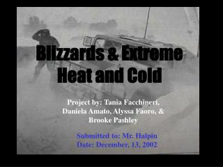 Blizzards  Extreme Heat and Cold