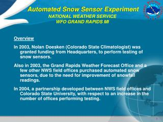 Automated Snow Sensor Experiment