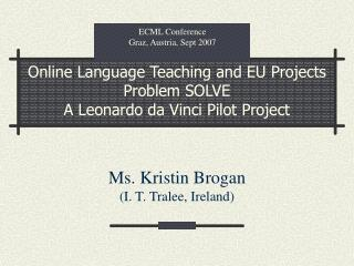 Online Language Teaching and EU Projects Problem SOLVE A Leonardo da Vinci Pilot Project