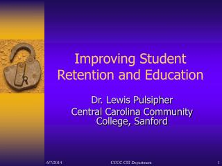 Improving Student Retention and Education