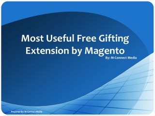 Most Useful Free Gifting Extension by Magento