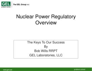 Nuclear Power Regulatory Overview