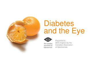 Diabetes  and the Eye