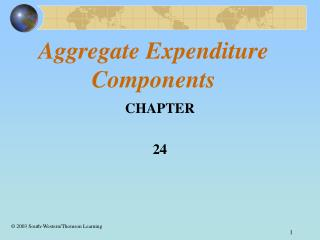 Aggregate Expenditure Components