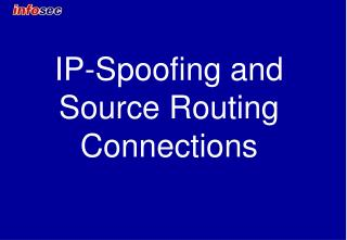IP-Spoofing and Source Routing Connections