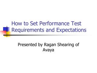 How to Set Performance Test Requirements and Expectations
