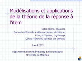 Mod lisations et applications de la th orie de la r ponse   l item