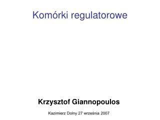 Kom rki regulatorowe