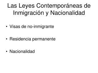 Las Leyes Contempor neas de Inmigraci n y Nacionalidad
