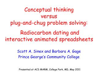 Conceptual thinking  versus  plug-and-chug problem solving:    Radiocarbon dating and  interactive animated spreadsheets