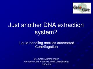 Just another DNA extraction system