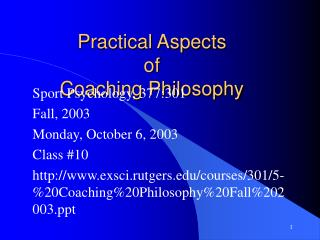 Practical Aspects of Coaching Philosophy