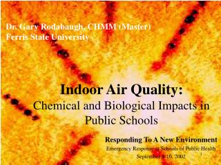 Indoor Air Quality: Chemical and Biological Impacts in Public Schools