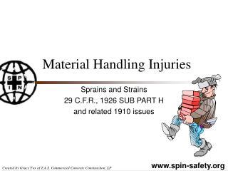 Material Handling Injuries