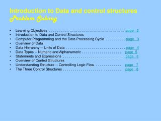 Introduction to Data and control structures Problem Solving