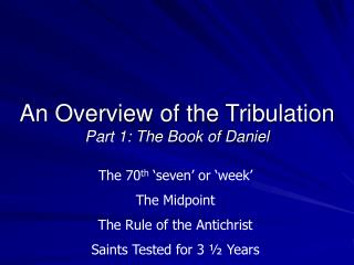 An Overview of the Tribulation Part 1: The Book of Daniel