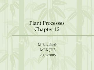 Plant Processes Chapter 12