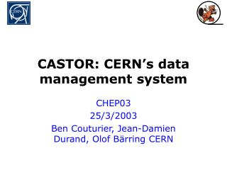 CASTOR: CERN s data management system