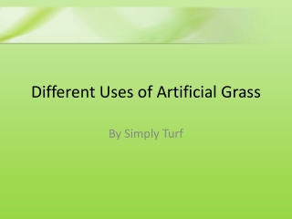 Different uses of artificial grass