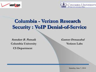 Columbia - Verizon Research Security : VoIP Denial-of-Service